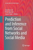 Prediction and Inference from Social Networks and Social Media - Lecture Notes in Social Networks (Paperback)
