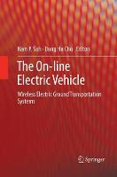 The On-line Electric Vehicle: Wireless Electric Ground Transportation Systems (Paperback)