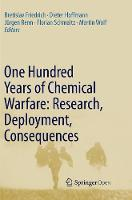 One Hundred Years of Chemical Warfare: Research, Deployment, Consequences (Paperback)