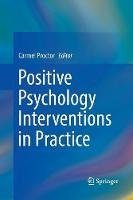 Positive Psychology Interventions in Practice (Paperback)