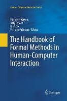 The Handbook of Formal Methods in Human-Computer Interaction - Human-Computer Interaction Series (Paperback)