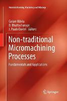 Non-traditional Micromachining Processes: Fundamentals and Applications - Materials Forming, Machining and Tribology (Paperback)
