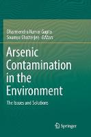Arsenic Contamination in the Environment: The Issues and Solutions (Paperback)