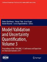 Model Validation and Uncertainty Quantification, Volume 3: Proceedings of the 35th IMAC, A Conference and Exposition on Structural Dynamics 2017 - Conference Proceedings of the Society for Experimental Mechanics Series (Paperback)