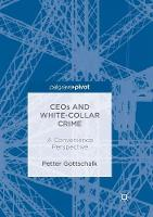 CEOs and White-Collar Crime: A Convenience Perspective (Paperback)