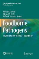 Foodborne Pathogens: Virulence Factors and Host Susceptibility - Practical Approaches (Paperback)