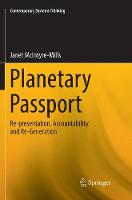 Planetary Passport: Re-presentation, Accountability and Re-Generation - Contemporary Systems Thinking (Paperback)