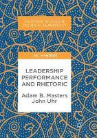Leadership Performance and Rhetoric - Palgrave Studies in Political Leadership (Paperback)