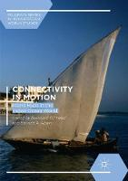 Connectivity in Motion: Island Hubs in the Indian Ocean World - Palgrave Series in Indian Ocean World Studies (Paperback)