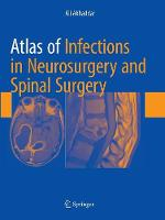 Atlas of Infections in Neurosurgery and Spinal Surgery (Paperback)
