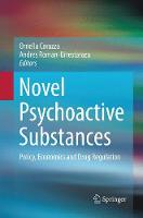 Novel Psychoactive Substances: Policy, Economics and Drug Regulation (Paperback)