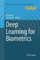 Deep Learning for Biometrics - Advances in Computer Vision and Pattern Recognition (Paperback)