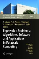 Eigenvalue Problems: Algorithms, Software and Applications in Petascale Computing: EPASA 2015, Tsukuba, Japan, September 2015 - Lecture Notes in Computational Science and Engineering 117 (Paperback)