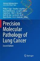 Precision Molecular Pathology of Lung Cancer - Molecular Pathology Library (Paperback)