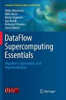 DataFlow Supercomputing Essentials: Algorithms, Applications and Implementations - Computer Communications and Networks (Paperback)