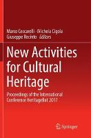New Activities For Cultural Heritage: Proceedings of the International Conference Heritagebot 2017 (Paperback)