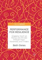 Performance for Resilience: Engaging Youth on Energy and Climate through Music, Movement, and Theatre (Paperback)