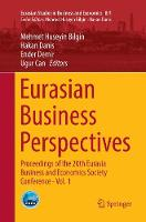 Eurasian Business Perspectives: Proceedings of the 20th Eurasia Business and Economics Society Conference - Vol. 1 - Eurasian Studies in Business and Economics 8/1 (Paperback)