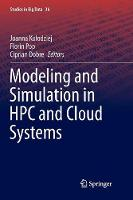 Modeling and Simulation in HPC and Cloud Systems - Studies in Big Data 36 (Paperback)