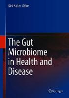 The Gut Microbiome in Health and Disease (Hardback)