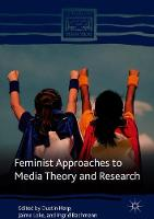 Feminist Approaches to Media Theory and Research - Comparative Feminist Studies (Hardback)