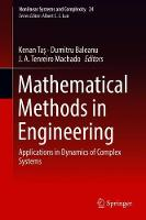 Mathematical Methods in Engineering: Applications in Dynamics of Complex Systems - Nonlinear Systems and Complexity 24 (Hardback)