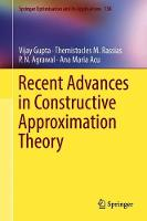 Recent Advances in Constructive Approximation Theory - Springer Optimization and Its Applications 138 (Hardback)