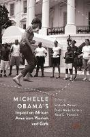 Michelle Obama's Impact on African American Women and Girls (Hardback)