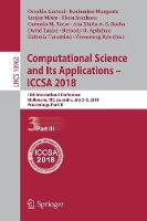 Computational Science and Its Applications - ICCSA 2018: 18th International Conference, Melbourne, VIC, Australia, July 2-5, 2018, Proceedings, Part III - Lecture Notes in Computer Science 10962 (Paperback)