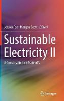 Sustainable Electricity II: A Conversation on Tradeoffs (Hardback)