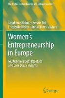 Women's Entrepreneurship in Europe: Multidimensional Research and Case Study Insights - FGF Studies in Small Business and Entrepreneurship (Hardback)