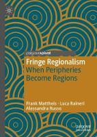 Fringe Regionalism: When Peripheries Become Regions (Hardback)