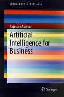 Artificial Intelligence for Business - SpringerBriefs in Business (Paperback)