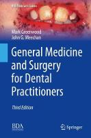 General Medicine and Surgery for Dental Practitioners - BDJ Clinician's Guides (Hardback)