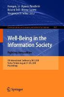 Well-Being in the Information Society. Fighting Inequalities: 7th International Conference, WIS 2018, Turku, Finland, August 27-29, 2018, Proceedings - Communications in Computer and Information Science 907 (Paperback)