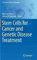 Stem Cells for Cancer and Genetic Disease Treatment - Stem Cells in Clinical Applications (Hardback)
