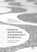 Political Institutions and Democracy in Portugal: Assessing the Impact of the Eurocrisis (Hardback)