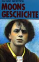 Moons Geschichte - Fiction, Poetry & Drama (Paperback)