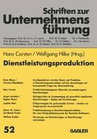 Dienstleistungsproduktion: Absatzmarketing -- Produktivit t -- Haftungsrisiken -- Serviceintensit t -- Outsourcing - Schriften Zur Unternehmensf hrung (Paperback)