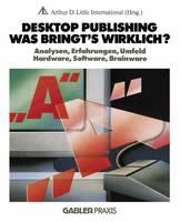 Desktop Publishing - Was Bringt's Wirklich?