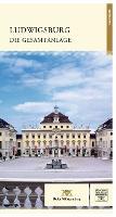 Ludwigsburg die Gesamtanlage - Fuhrer staatliche Schloesser und Garten Baden-Wurttemberg (Paperback)