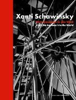 Xanti Schawinsky: Vom Bauhaus in die Welt. From the Bauhaus into the World (Paperback)