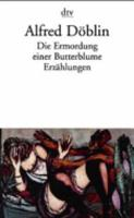 Die Ermordung Einer Butterblume Ezrahlungen (Paperback)