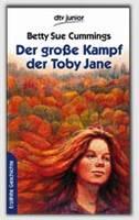 Der Gro?e Kampf Der Toby Jane