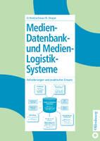 Medien-Datenbank- Und Medien-Logistik-Systeme