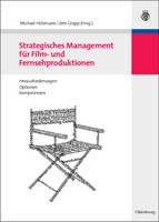 Strategisches Management fur Film- und Fernsehproduktionen (Paperback)