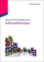 Aussenpolitikanalyse - Lehr- und Handbucher der Politikwissenschaft (Paperback)