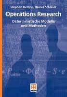 Operations Research: Deterministische Modelle Und Methoden - Studienbucher Wirtschaftsmathematik (Paperback)
