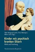Kinder mit psychisch kranken Eltern: Klinik und Forschung (Paperback)