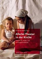 Allerlei Theater in Der Kirche